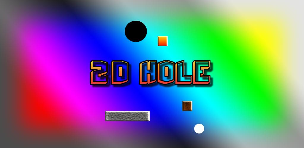 2D HOLE